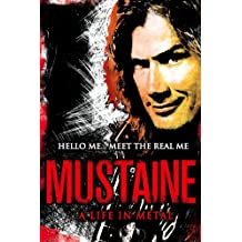 Mustaine: A Life in Metal (English Edition)