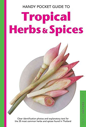 [(Handy Pocket Guide to Tropical Herbs & Spices)] [By (author) Wendy Hutton] published on (January, 2011)