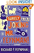 #5: Surely you're Joking Mr Feynman: Adventures of a Curious Character