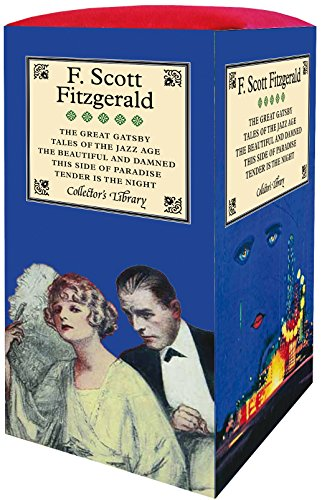 The Great Gatsby, Tales of the Jazz Age, The Beautiful and Damned, This Side of Paradise & Tender is the Night (Collectors Library)