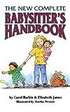 The New Complete Babysitter's Handbook by Carol Barkin (1995-06-15)
