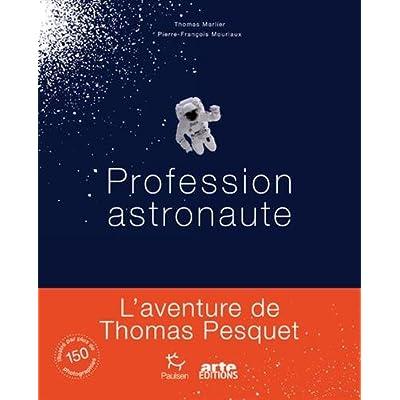 Profession astronaute