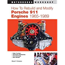 How to Rebuild and Modify Porsche 911 Engines 1965-1989 (Motorbooks Workshop)