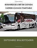 Horaires de l'est du Canada | Eastern Canada Timetable: Septembre 2016 September...