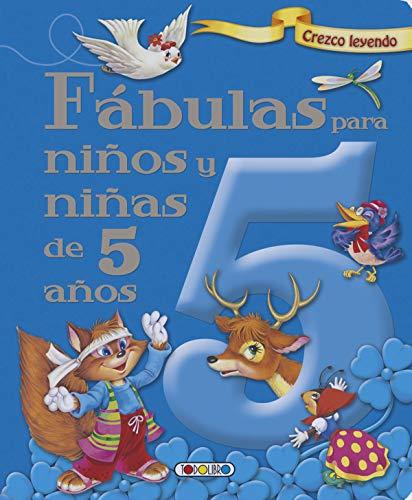 Fabulas para niños y niñas de 5 años (Crezco leyendo) por Todolibro