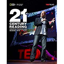 21st Century Reading: Creative Thinking and Reading with TED Talks, Student Book 4: B2-C1