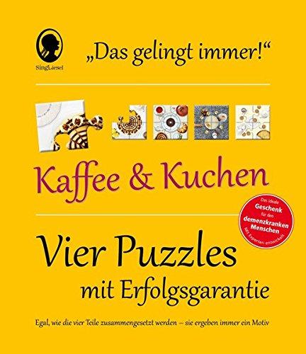 Das Gelingt-immer-Puzzle 'Kaffee und Kuchen': Vier Puzzle mit Erfolgsgarantie - Egal, wie die Teile zusammengesetzt werden, sie ergeben immer ein Motiv!