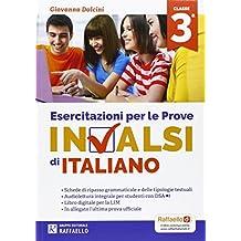 Esercitazioni per le prove nazionali INVALSI di italiano. Per la 3ª classe della Scuola media