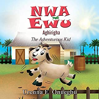 Nwa Ewu Agh¿r¿gha: The Adventurous Kid