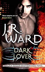 Dark Lover: Number 1 in series (Black Dagger Brotherhood Series)