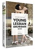 YOUNG LESBIAN GIRLFRIENDS - for Men (English Edition) -