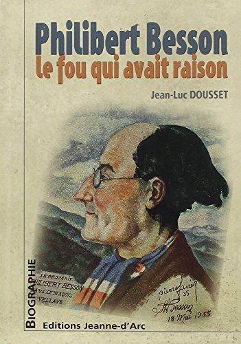 Philibert Besson, le fou qui avait raison