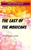 Image de The Last of the Mohicans: By James Fenimore Cooper : Illustrated (English Editio