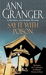Say it with Poison (Mitchell & Markby 1): A classic English country crime novel of murder and blackmail (A Mitchell & Markby Mystery)