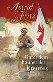 Unter dem Banner des Kreuzes - Astrid Fritz