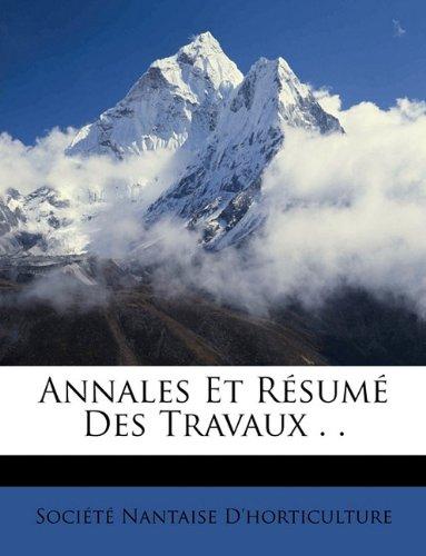 Annales Et Résumé Des Travaux . .