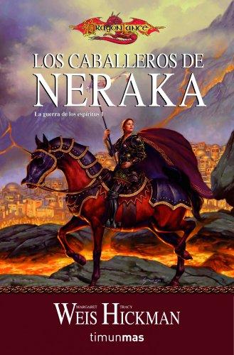 Los caballeros de Neraka: La guerra de los espíritus 1