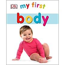 My First Body (My First Books)