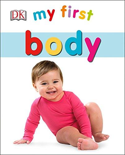 My First Body (My First (DK Publishing)) por Dk