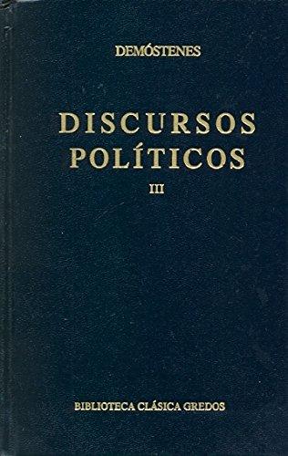 Discursos politicos 3 (B. BÁSICA GREDOS) por Demostenes