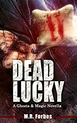 Dead Lucky (A Ghosts & Magic Novella) (English Edition)