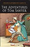 #4: The Adventures Of Tom Sawyer: 1 (Pegasus Abridged Classics)