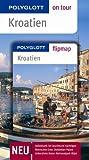 Kroatien - Buch mit flipmap: Polyglott on tour Reiseführer