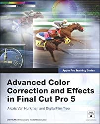 Apple Pro Training Series: Advanced Color Correction and Eff