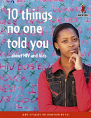 10 Things No-One Told You About HIV & Aids par Collectif