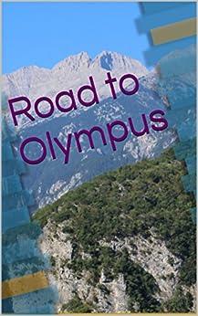 Road to Olympus (English Edition) de [Oldfield, John]