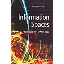 Information Spaces: The Architecture Of Cyberspace