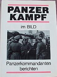 Panzerkampf Im Bild: Panzerkommandanten Berichten