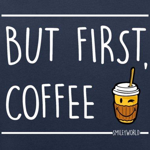 Spreadshirt Smiley World Café But First Coffee Sweat-shirt bio Stanley & Stella Femme Bleu Marine