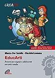 EducArti. Percorsi per ragazzi e adolescenti con arti e media: 1