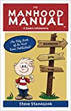 The Manhood Manual by Steven Stanaszak