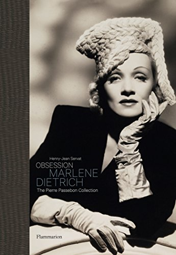Obsession: Marlene Dietrich: The Pierre Passebon Collection