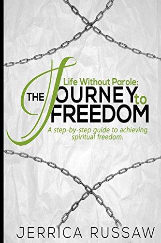 Life Without Parole: The journey to freedom