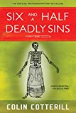 Six and a Half Deadly Sins (A Dr. Siri Paiboun Mystery, Band 10)