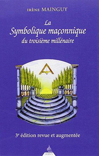La symbolique maconnique du troisime millnaire