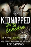 Kidnapped by the Berserkers: A menage shifter romance (Berserker Brides Book 3) (English Edition)