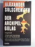 Der Archipel GULAG, Folgeband - Alexander Solschenizyn