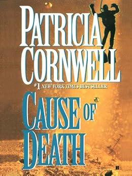 Cause of Death: Scarpetta (Book 7) (The Scarpetta Series) von [Cornwell, Patricia]