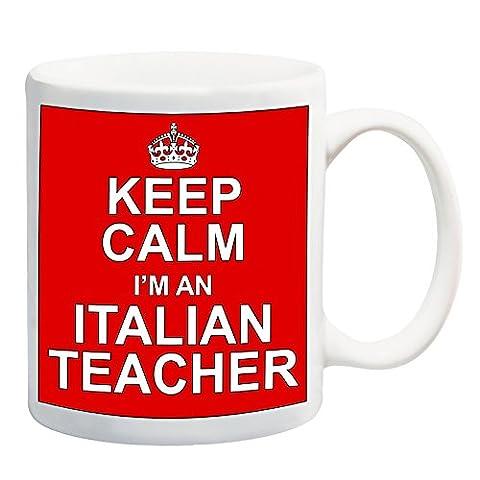 Mug Keep Calm I'm an italien Teacher Rouge Cadeau