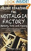 #1: The Nostalgia Factory