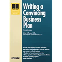 Writing a Convincing Business Plan (Barron's Writing a Convincing Business Plan)
