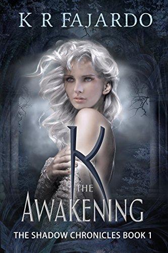 k-the-awakening-the-shadow-chronicles-book-1
