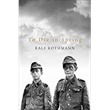 To Die in Spring (English Edition)