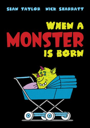 When a Monster Is Born por Sean Taylor
