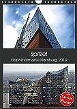 Spitze! Elbphilharmonie Hamburg 2019 (Wandkalender 2019 DIN A4 hoch): Die Elbphilharmonie mit ihren vielen unterschiedlichen Gesichtern in hochauflösenden Bildern. (Planer, 14 Seiten ) (CALVENDO Orte)