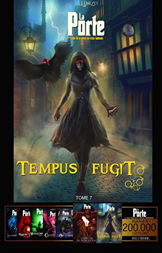 LA PORTE - 7 - Tempus Fugit (Saga LA PORTE) par Anthony-Luc DOUZET